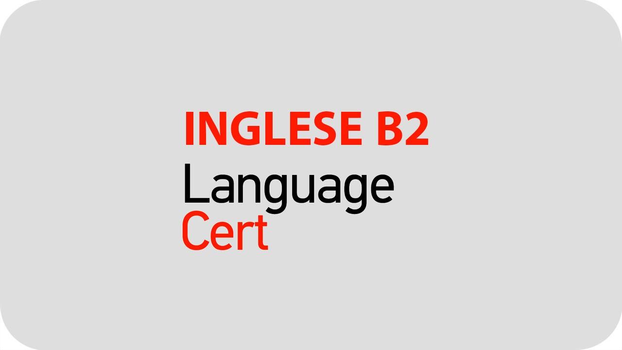 CERTIFICAZIONE LINGUA INGLESE B2