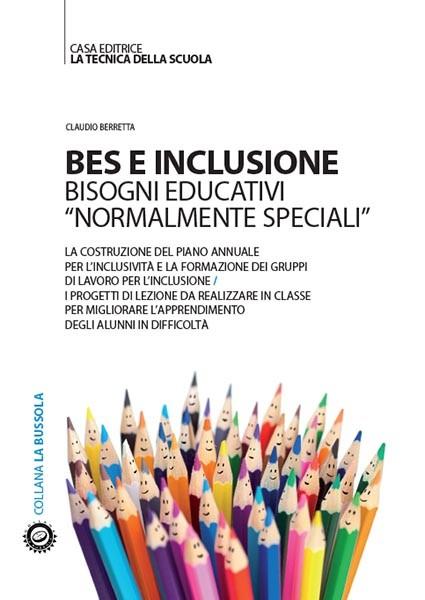 """BES E INCLUSIONE / Bisogni educativi """"normalmente speciali"""""""