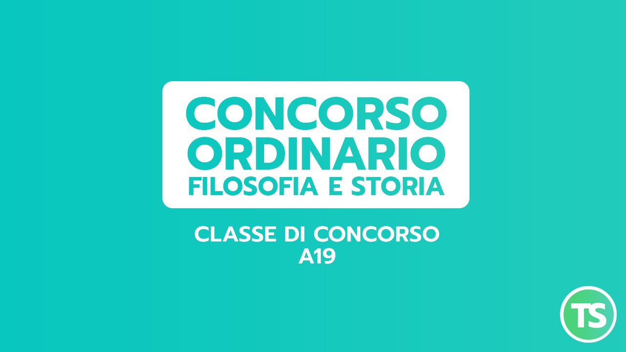 PREPARAZIONE CONCORSO ORDINARIO FILOSOFIA E STORIA