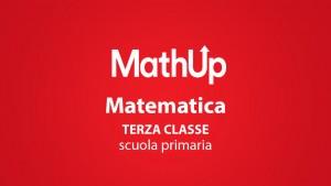 MATEMATICA PER LA TERZA CLASSE DELLA SCUOLA PRIMARIA